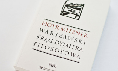 Piotr Mitzner Warszawski krąg Dymitra Fiłosofowa